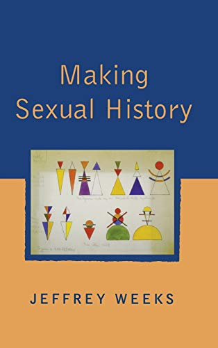 9780745621142: Making Sexual History