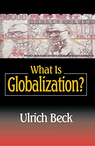9780745621258: What Is Globalization