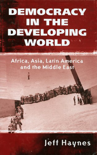 9780745621418: Democracy in the Developing World: Africa, Asia, Latin America and the Middle East