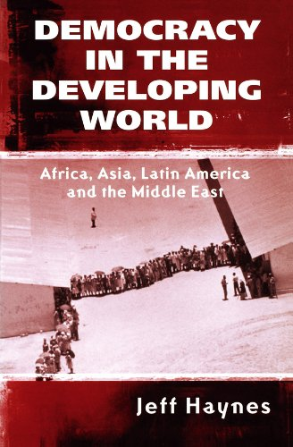 9780745621425: Democracy in the Developing World: Africa, Asia, Latin America and the Middle East