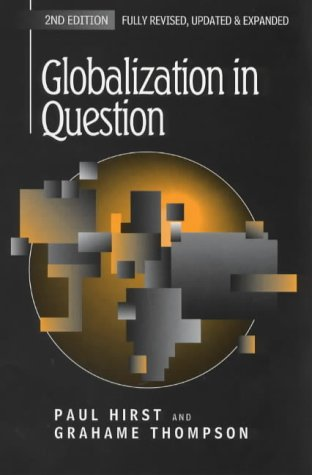 9780745621630: Globalization in Question: The International Economy and the Possibilities of Governance