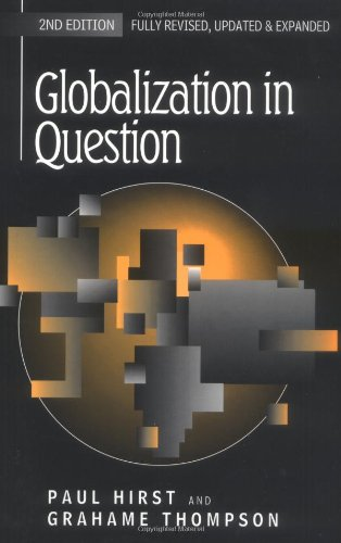 9780745621647: Globalization in Question: The International Economy and the Possibilities of Governance