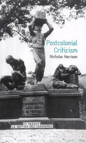 9780745621814: Postcolonial Criticism: History, Theory and the Work of Fiction