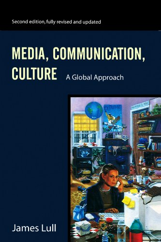 9780745621906: Media, Communication, Culture: A Global Approach