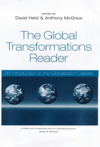 9780745621999: The Global Transformations Reader: An Introduction to the Globalization Debate