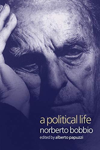 9780745622163: A Political Life: Norberto Bobbio