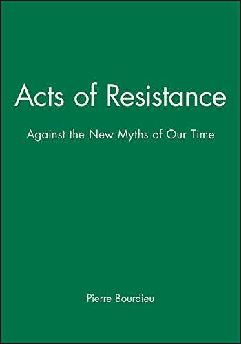 9780745622170: Acts of Resistance: Against the New Myths of Our Time