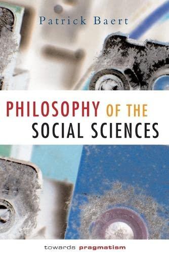 9780745622477: Philosophy of the Social Sciences: Towards Pragmatism