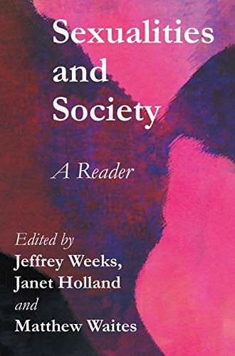 9780745622484: Sexualities and Society: A Reader