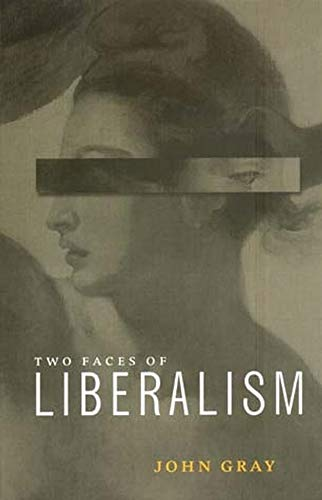 9780745622583: The Two Faces of Liberalism