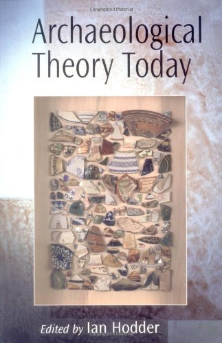 9780745622699: Archaeological Theory Today