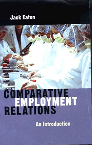 9780745622927: Comparative Employment Relations: An Introduction