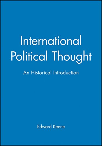 9780745623047: International Political Thought: An Historical Introduction
