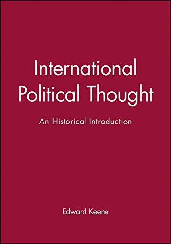 9780745623054: International Political Thought: An Historical Introduction