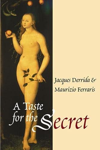 9780745623337: A Taste for the Secret