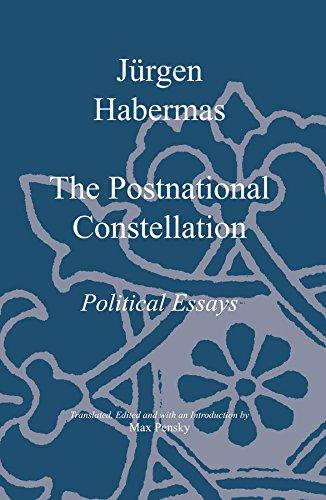The Postnational Constellation: Political Essays: Jurgen Habermas
