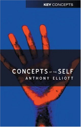 9780745623672: Concepts of the Self (Key Concepts)
