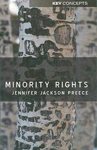 9780745623955: Minority Rights: Between Diversity and Community (Key Concepts)