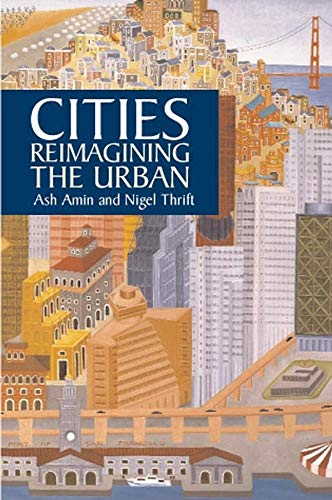 9780745624136: Cities: Reimagining the Urban