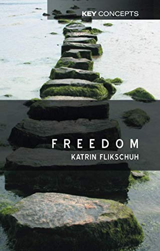 9780745624389: Freedom: Contemporary Liberal Perspectives
