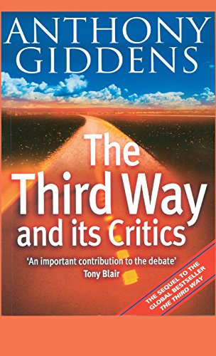 9780745624495: The Third Way and its Critics