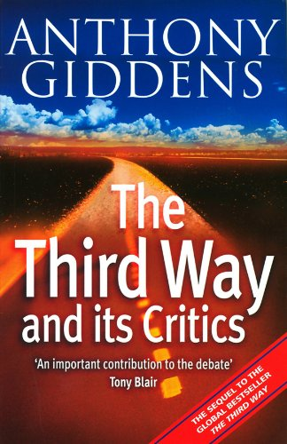 9780745624501: The Third Way and Its Critics