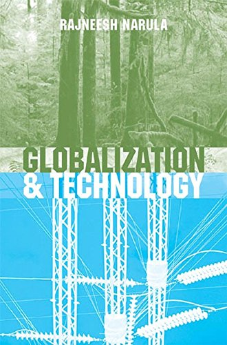 9780745624563: Globalization and Technology: Interdependence, Innovation Systems and Industrial Policy