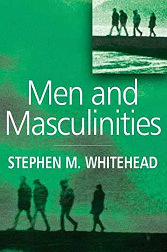 9780745624679: Men and Masculinities: Key Themes and New Directions