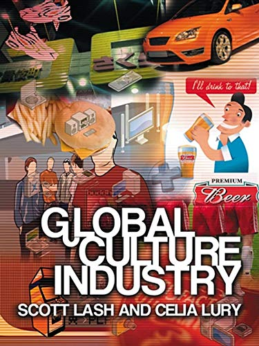 9780745624839: Global Culture Industry: The Mediation of Things