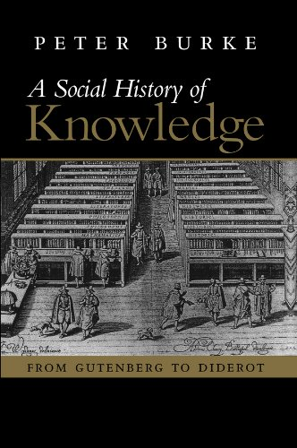 9780745624853: Social History of Knowledge: From Gutenberg to Diderot