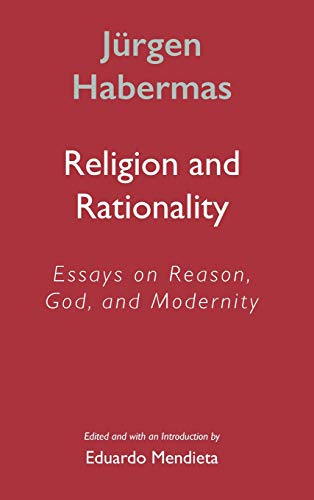 9780745624860: Religion and Rationality: Essays on Reason, God and Modernity