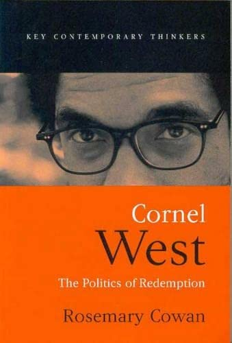 9780745624938: Cornel West: The Politics of Redemption