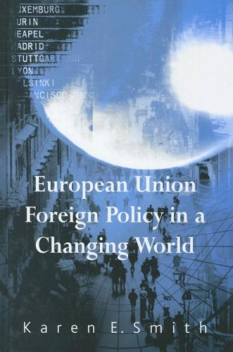 9780745625027: European Union Foreign Policy in a Changing World