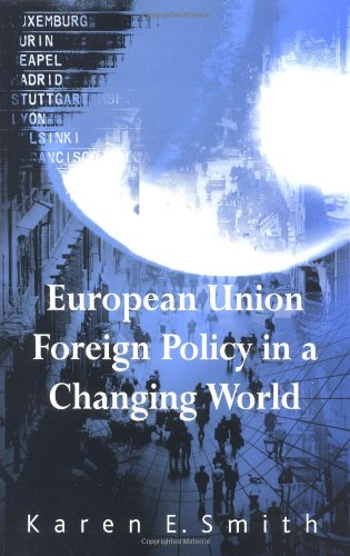9780745625034: European Union Foreign Policy in a Changing World