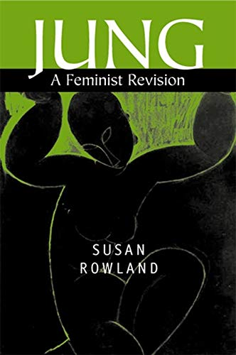 9780745625164: Jung: A Feminist Revision