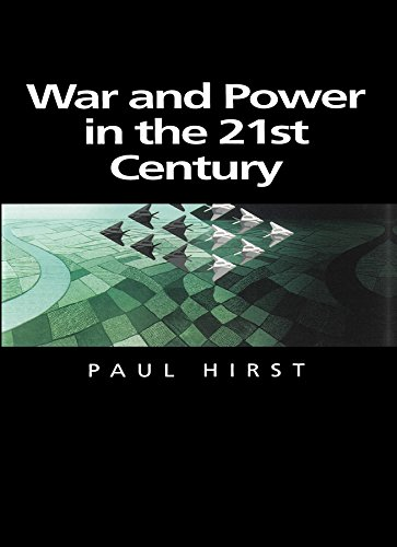 9780745625218: War and Power in the Twenty-First Century: The State, Military Power and the International System