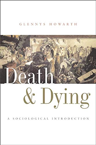 9780745625331: Death and Dying: A Sociological Introduction