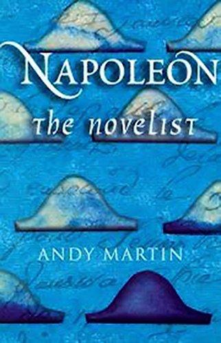 9780745625362: Napoleon the Novelist