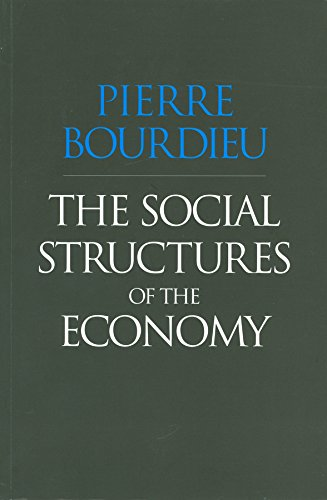 9780745625393: The Social Structures of the Economy