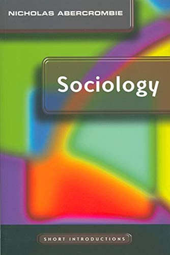9780745625423: Sociology: A Short Introduction (Short Introductions)