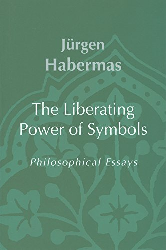 The Liberating Power of Symbols: Philosophical Essays: Jürgen Habermas (Professor