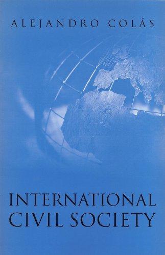 International Civil Society: Social Movements in World: Alejandro Colás