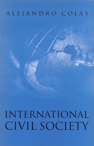 International Civil Society: Social Movements in World: Alejandro Colas