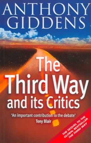 9780745625676: The Third Way and Its Critics