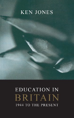 9780745625744: Education in Britain: 1944 to the Present