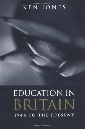 9780745625751: Education in Britain: 1944 to the Present