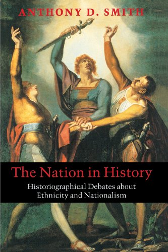 9780745625805: The Nation in History: Historiographical Debates about Ethnicity and Nationalism