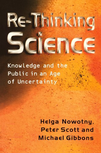 9780745626086: Re-Thinking Science: Knowledge and the Public in an Age of Uncertainty