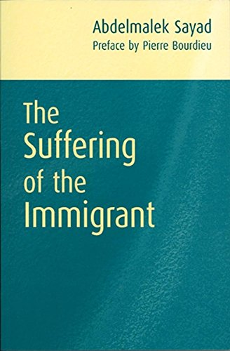 9780745626420: The Suffering of the Immigrant