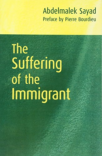 9780745626437: The Suffering of the Immigrant